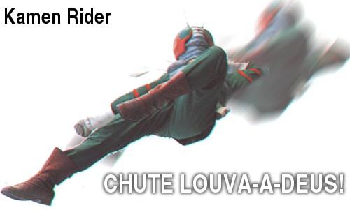 kamen rider, Chute Louva-a-deus!