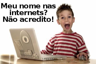 Meu nome nas internets! Não acredito