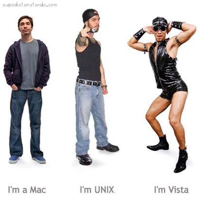 I'm a mac, I'm a unix, I'm Vista